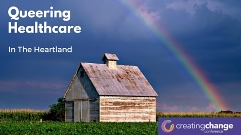 Queering Healthcare in the Heartland